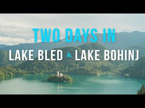 Two Days in Lake Bled and Lake Bohinj, Slovenia
