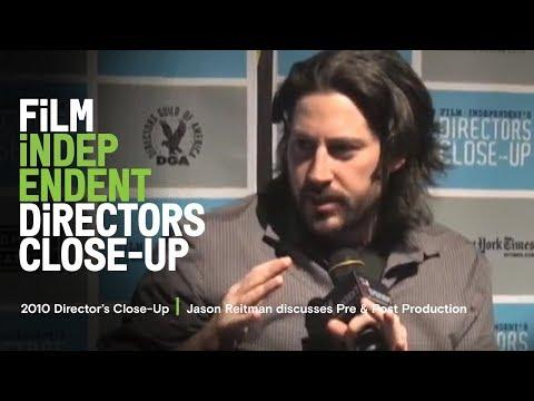 Jason Reitman discusses Pre & Post Production  2010 Director's CloseUp