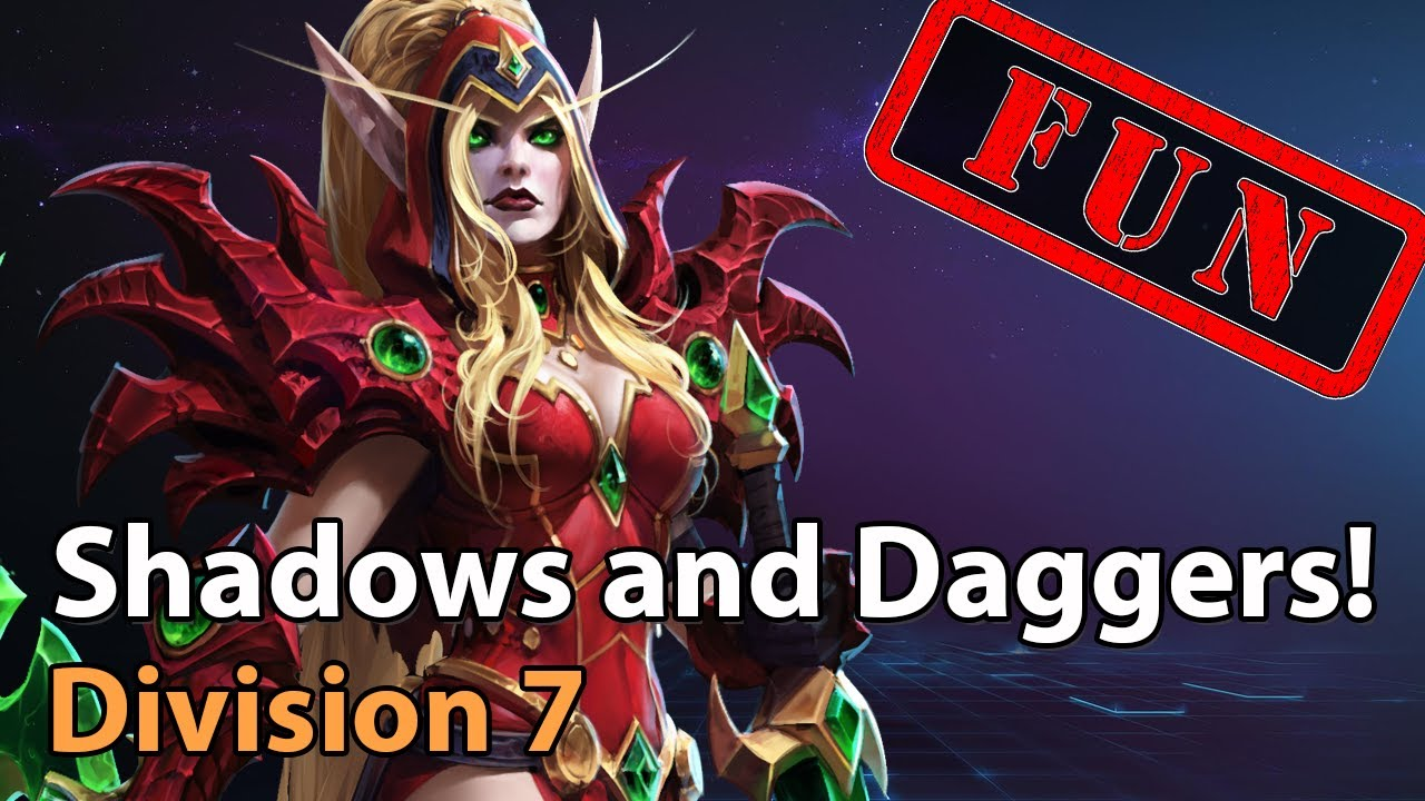 ► Shadows & Daggers! - Division 7 - Heroes of the Storm Amateur Play