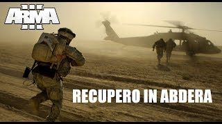 "ARMA 3 - ITA - Co-Op - ""Recupero in Abdera"""