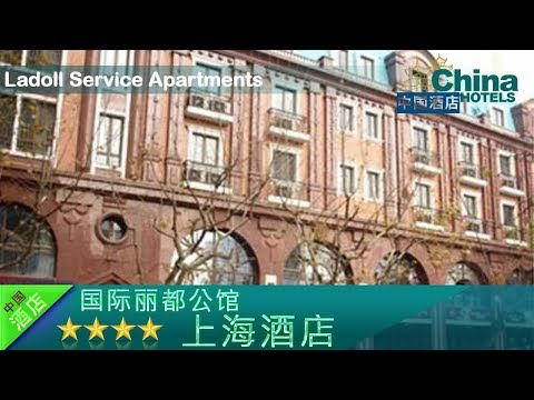 Ladoll Service Apartments - Shanghai Hotels, China