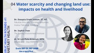 Water scarcity and changing land use: impacts on health and livelihoods