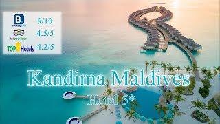 Kandima Maldives 5 Мальдивы Дхаалу Атолл Обзор отеля 2019