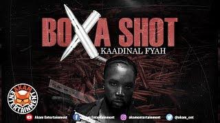 Kaadinal Fyah - Box A Shot - February 2019