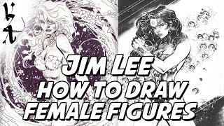 Jim Lee - How to Draw Female Figures