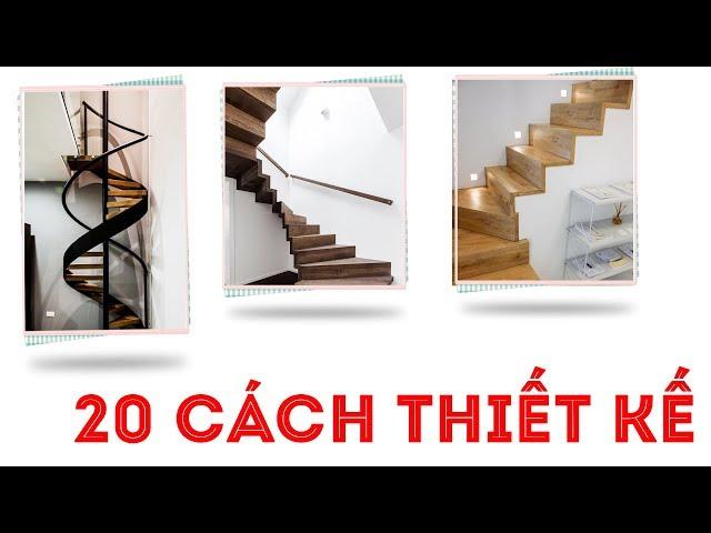 20 cách lựa chọn cầu thang phù hợp với ngôi nhà của bạn