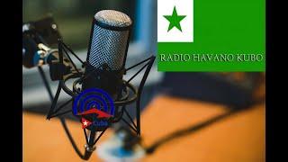 Radio Havano Kubo (Esperanto 2021)