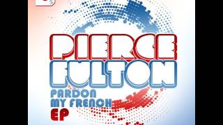 Pierce Fulton - Lay Right Here