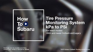 homepage tile video photo for How to Change a Subaru Vehicle's Tire Pressure Monitoring From kPa to PSi (Outback and Legacy)