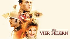 Die Vier Federn - Trailer HD deutsch