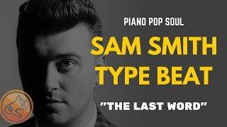 Sam Smith Type Beat / John Legend Soul Pop Instrumental (Original) 2015