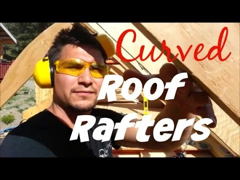 Curved Roof Rafters Video 11 Esket Tiny House Youtube