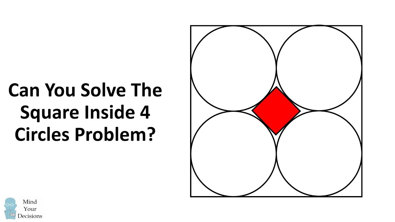can you solve the square inside 4 circles problem