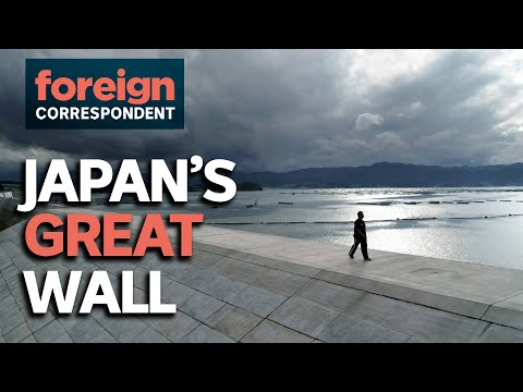 Japan's Great Wall: Can It Stop A Tsunami? | Foreign Correspondent