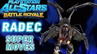 PlayStation All Stars - Radec Super Moves