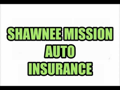 SHAWNEE MISSION AUTO INSURANCE QUOTES RATES INSURANCE AGENTS AGENCIES KS KANSAS
