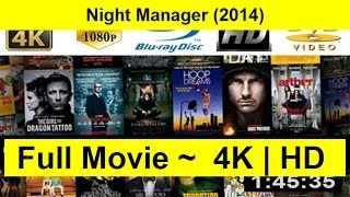Night Manager Full Length'Movie 2014