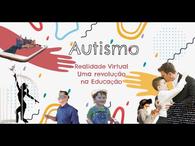 Realidade Virtual - Autismo um lindo trabalho de uma Startup