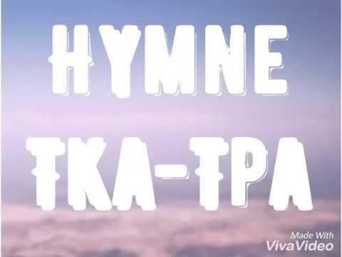 Hymne Tka-Tpa