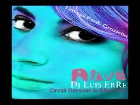 Tim Rex Ft. graziella - Alive (Luis ErRe Radio Mix)