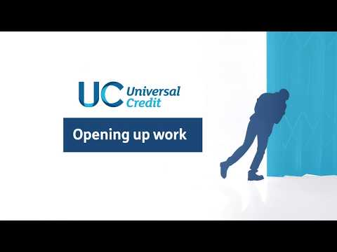 Universal Credit - Opening up work