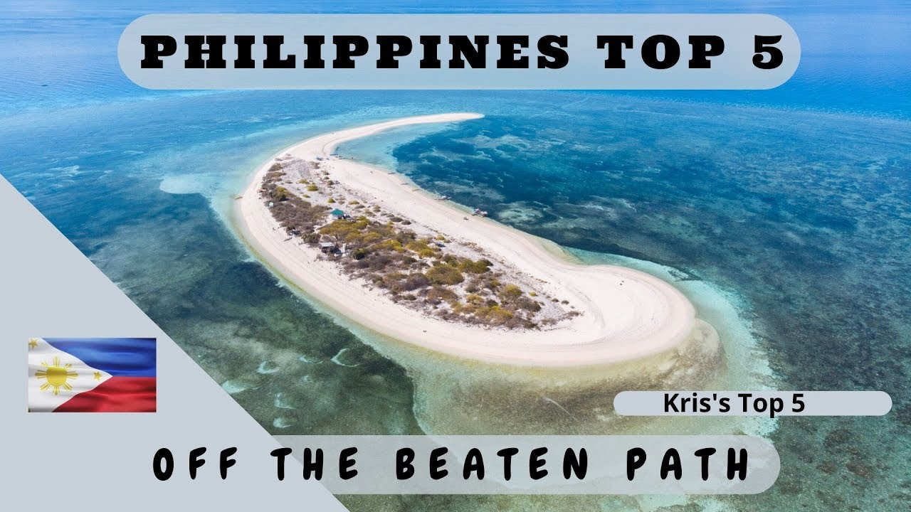 The REAL Top 5 Best Philippines Destination 2020 - Off The Beaten Path