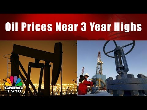 Oil Prices Near 3 Year Highs | Crude Oil Price | Bazaar Open Exchange | CNBC TV18