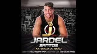 Jardel Santos - Só As Antigas
