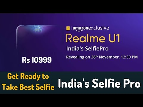 Realme U1 Official First Look | Best Selfie Phone Ever