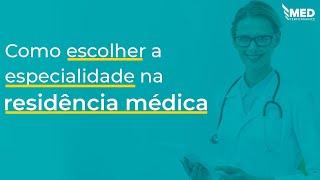 Série: Como Escolher a Residência Médica | Vídeo 01 |