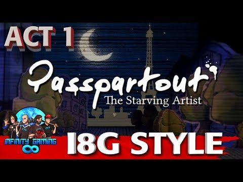 Passpartout The Starving Artist | Act 1| I8G Style |