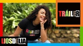 TRÁILER | LIOSDELIA