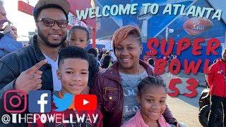 Welcome To Atlanta!!! SUPER BOWL 53 #ThePowellWay #SBLiii #PowellGang