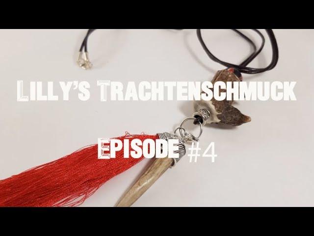 Episode #4 - Lilly's Trachtenschmuck