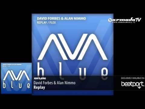 David Forbes & Alan Nimmo - Replay (Original Mix)