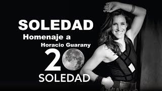 SOLEDAD - Homenaje a Horacio Guarany / Jesús María 2017