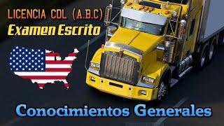 PREGUNTAS DE LICENCIA CDL PARA CAMIONES  CONOCIMIENTOS GENERALES preguntas de la cdl cdl en español