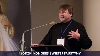 I Kongres Świętej Faustyny   Panel II   Wstęp o. Kazimierz Kubacki SI