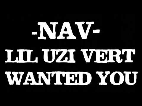 NAV - Wanted You ft. Lil Uzi Vert [Karaoke Version]