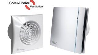 Бытовые вытяжные вентиляторы Soler&Palau Silent. Обзор
