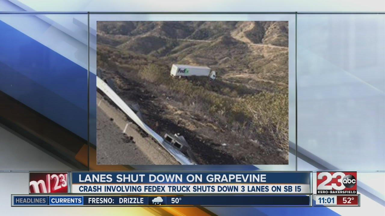 Crash involving Fed-Ex truck shuts down lanes on SB I-5 at grapevine