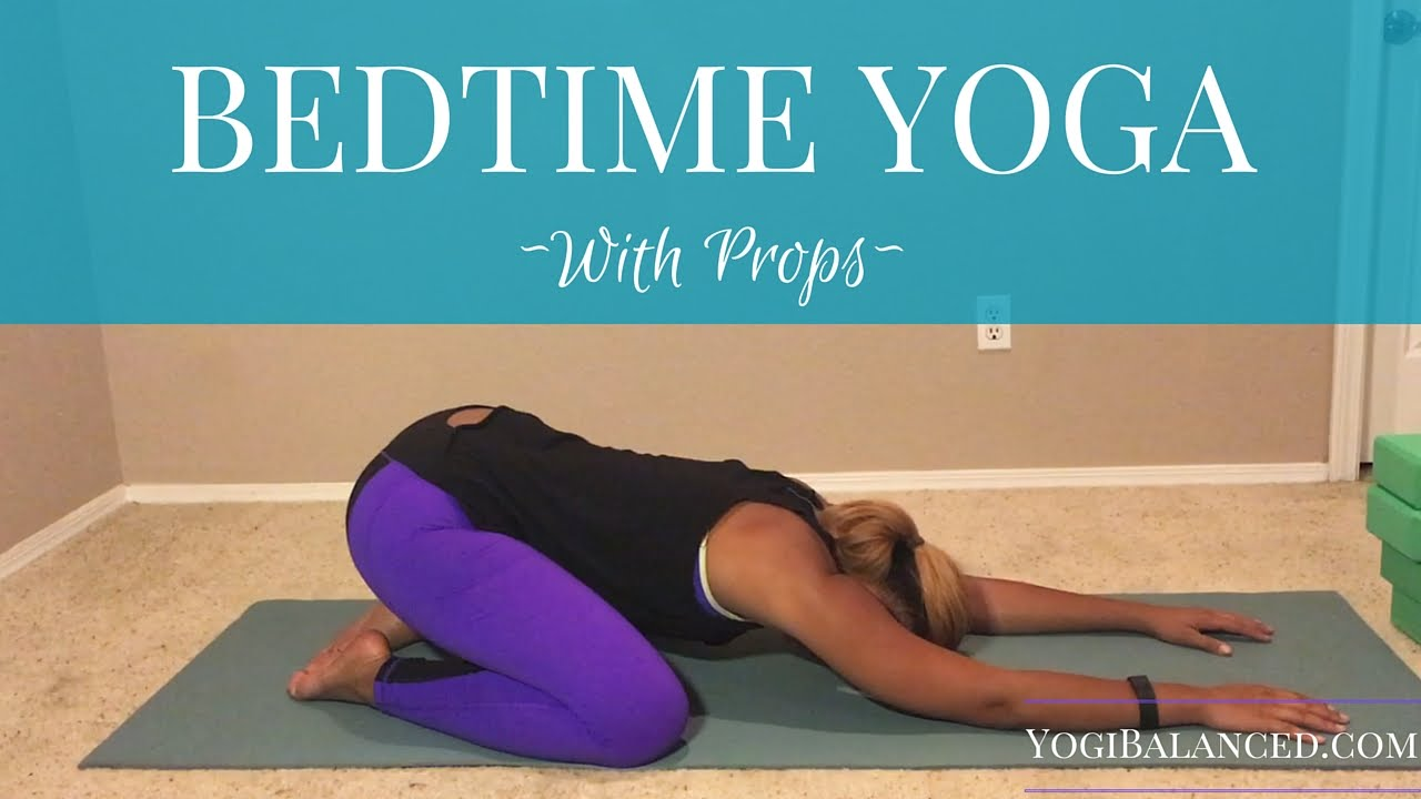Bedtime Yoga With Props - YouTube