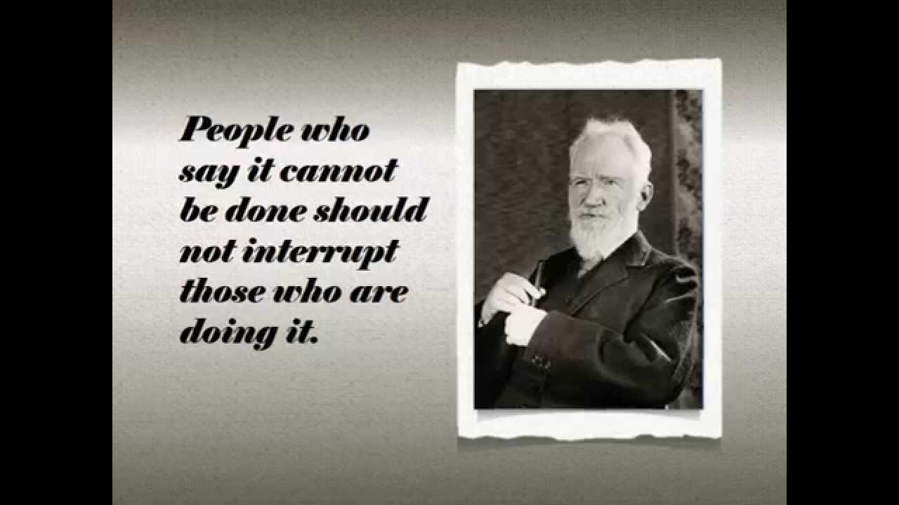 George Bernard Shaw Quotes   George Bernard Shaw Quotes Youtube