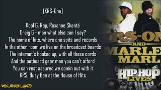 KRS-One & Marley Marl - House of Hits ft. Chief Rocker Busy Bee (Lyrics)