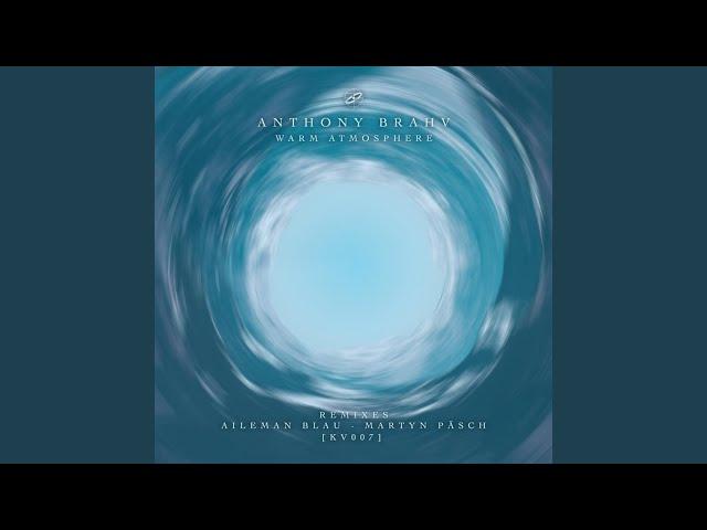 Warm Atmosphere (Aileman Blau Remix)