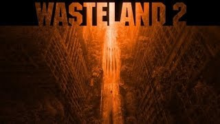 Обзор Wasteland 2 -  что могло быть вместо Fallout
