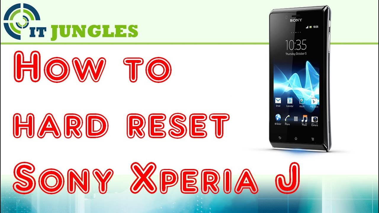 how to hard reset sony xperia j youtube rh youtube com Sony Xperia Z5 Sony Xperia Xa