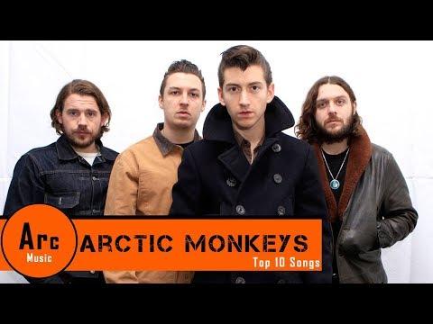 Top 10 Songs by Arctic Monkeys