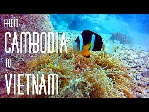 From Cambodia to Vietnam! HD