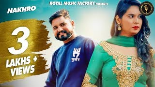 Nakhro | Ankush Gurjar Moi, Anshu Rana | Gaurav Panchal | Latest Haryanvi Songs Haryanavi 2019 | RMF